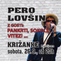 PERO LOVIN Z GOSTI:PANKRTI, SOKOLI, VITEZI, - Vstopnice 