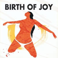 Birth of Joy - Vstopnice ©