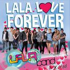 LaLa Band - LaLa Love Forever - Bilete