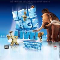 ICE AGE LIVE! - Tickets Trademark: Twentieth Century Fox Film Corporation. All rights reserved.