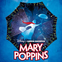 MARY POPPINS - Jegyek Mary Poppins©