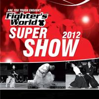 Fightersworld Supershow 2012 - Vstopnice 