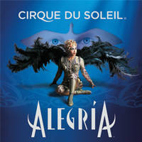 Cirque du Soleil - Alegria - Bilete 