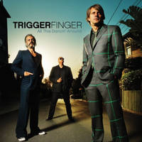 TRIGGERFINGER - Tickets ©