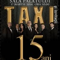 Taxi - 15 ani - Tickets ©