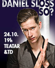 Daniel Sloss - So? - Ulaznice