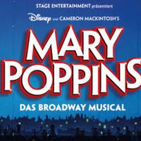 MARY POPPINS – DAS MUSICAL in Stuttgart - Vstopnice ©