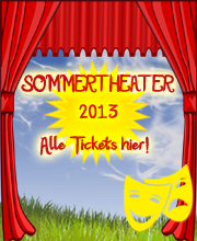 Sommertheater 2013 - Tickets