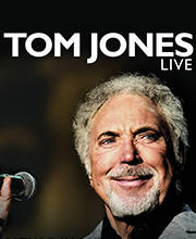 Tom Jones - Tickets