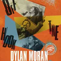 "Dylan Moran – ""Off the Hook - Bilete ©"