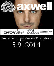 AXWELL, CHICANE - Vstupenky - ©