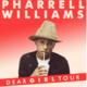 Pharrell Williams - Jegyek