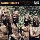MUDHONEY !!!