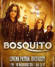 BOSQUITO - Bilete