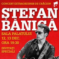 Stefan Banica - Concert de Craciun - Bilete ©