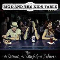 Big D &amp; The Kids Table - Vstopnice 