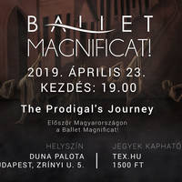 Ballet MAGNIFICAT-The Prodigal's Journey - Tickets ©
