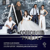 Cotton Club Singers - Jegyek Zséda©