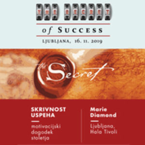 THE SECRET OF SUCCESS - SKRIVNOST USPEHA @ Oeticket.com