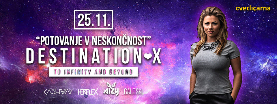 DESTINATION X - To Infinity & Beyond