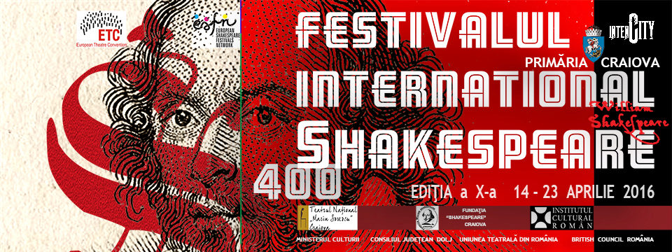 Festivalul International Shakespeare Editia a X-a