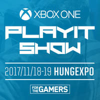 XBOX One PlayIT BUDAPEST - 2017 ŐSZ - Tickets xbox_playit©